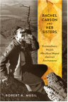 Cover of Rachel Carson and Her Sisters