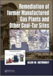 Cover of Remediation of Former Manufactured Gas Plants & Other Coal-Tar Sites