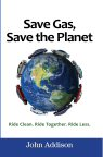 Cover of Save Gas, Save the Planet