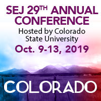 SEJ's 29th Annual Conference, Fort Collins, CO, Oct  9-13