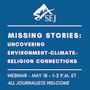 Graphic for Missing Stories — Uncovering Environment-Climate-Religion Connections