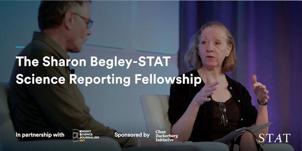 Sharon Begley-STAT fellowship graphic